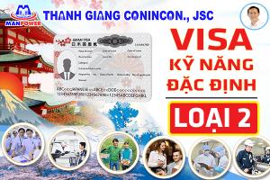 Visa kỹ năng đặc định loại 2 – Có gì HOT?