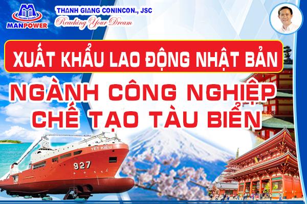 xuất khẩu lao động nhật bản ngành công nghiệp chế tạo tàu biển