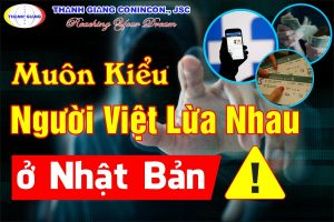 Đồng Hương Tương Tàn – Người Việt lừa lẫn nhau tại Nhật