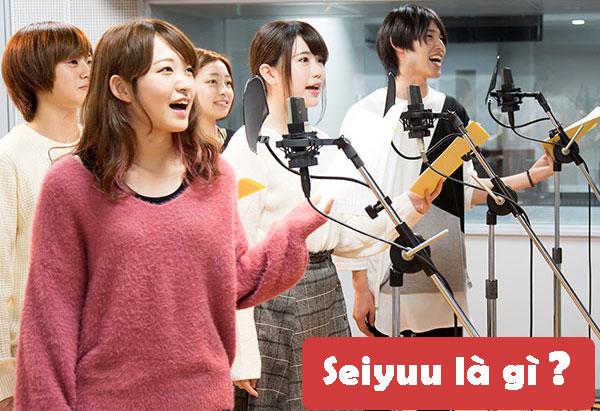 Seiyuu là gì?