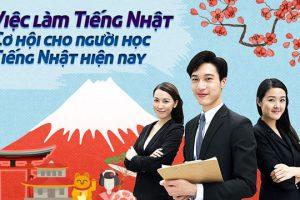 Top 8 Việc làm tiếng Nhật có mức thu nhập KHỦNG hiện nay?