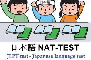 Kỳ thi năng lực tiếng Nhật Nat Test và những thông tin cần biết