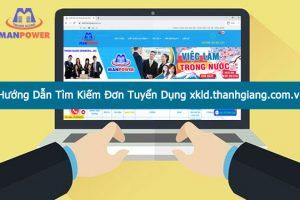 HƯỚNG DẪN tìm kiếm đơn tuyển dụng trên website xkld.thanhgiang.com.vn