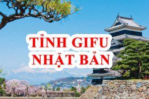Tỉnh Gifu Nhật Bản – Vùng đất lý tưởng cho người lao động?