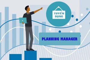 ĐƠN TUYỂN NHÂN SỰ TẠI VIỆT NAM (Planning Manager) – VNG10