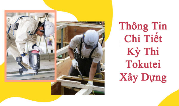 Lịch thi Tokutei Xây dựng