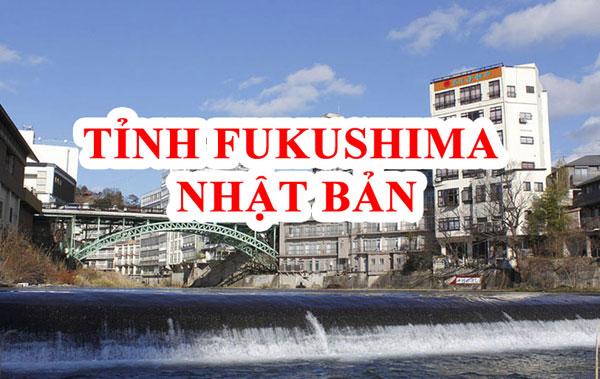 tỉnh Fukushima Nhật Bản
