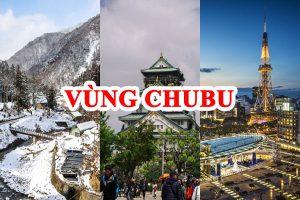 """Tổng Quan Vùng Chubu Nhật Bản (中部地方) – """"Vùng đất của núi non"""""""